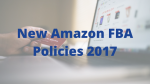 New Amazon FBA Policies 2017