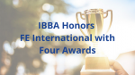 IBBA Honors FE International with Four Awards