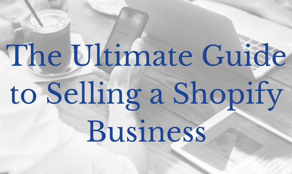 How to Sell a Shopify Business - FE International