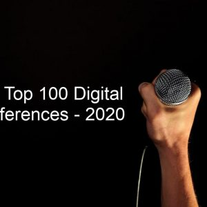Top 100 Digital Conferences 2020