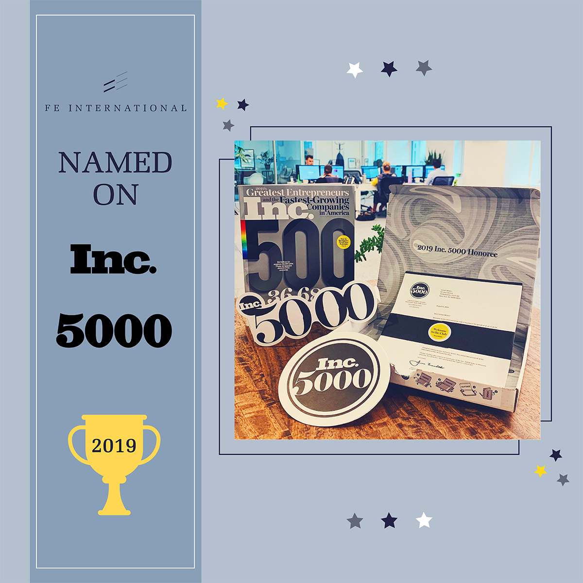 FE International Recognized on the Inc 5000 US 2019 List
